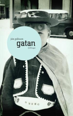 Gatan - ljóðsaga